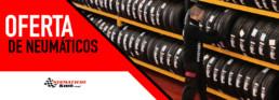 Oferta de Neumáticos