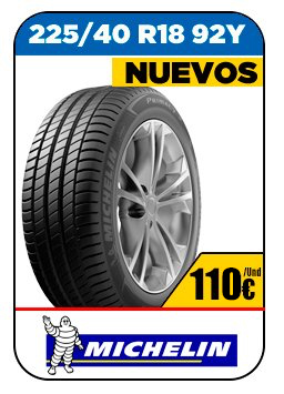 Neumáticos nuevos marca Michelin 119€/Und 225/40 R18 92Y