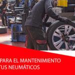 7 consejos para el mantenimiento de tus neumáticos