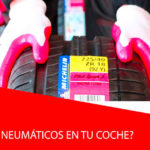 ¿Cómo elegir neumáticos en tu coche?