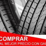 ¿Cómo comprar neumáticos al mejor precio con garantías?