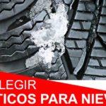 5 consejos para saber cómo elegir neumáticos para nieve